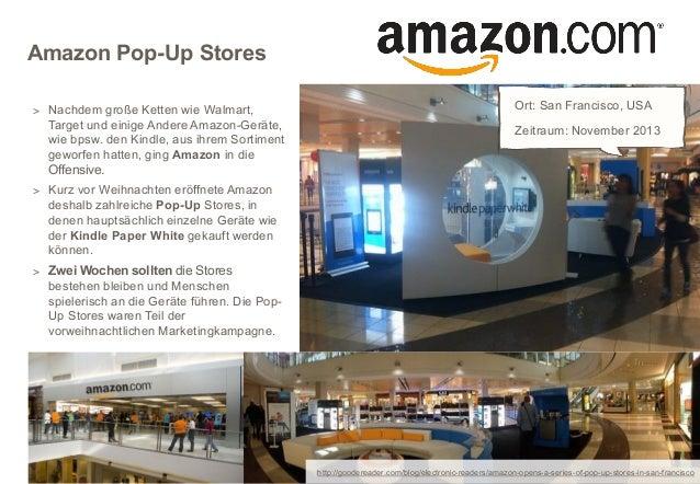Amazon Pop-Up Stores > Nachdem große Ketten wie Walmart,  Target und einige Andere Amazon-Geräte, wie bpsw. den Kindle, au...
