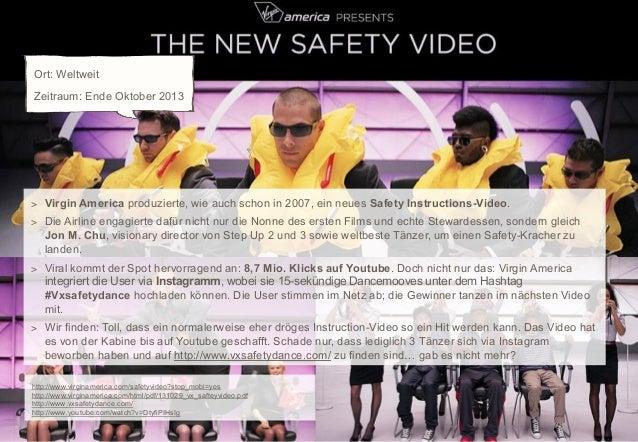 Ort: Weltweit Zeitraum: Ende Oktober 2013  > Virgin America produzierte, wie auch schon in 2007, ein neues Safety Instruct...