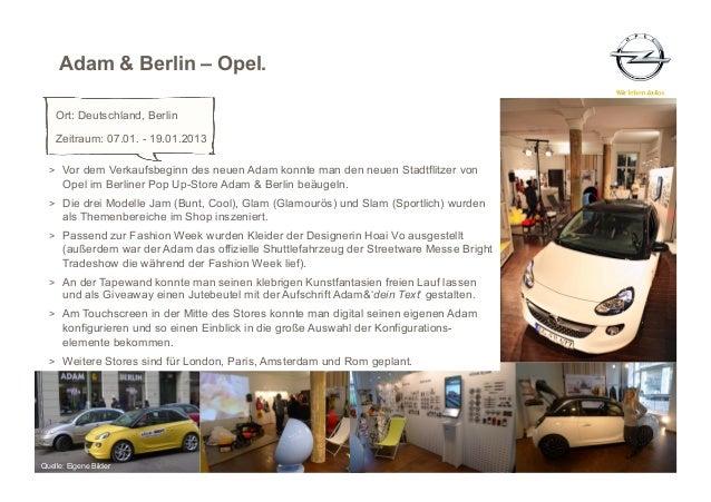 Adam & Berlin – Opel.    Ort: Deutschland, Berlin    Zeitraum: 07.01. - 19.01.2013  > Vor dem Verkaufsbeginn des neuen Ad...