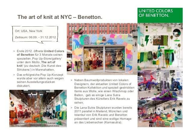 The art of knit at NYC – Benetton.    Ort: USA, New York    Zeitraum: 06.09. - 31.12.2012  > Ende 2012 öffnete United Col...