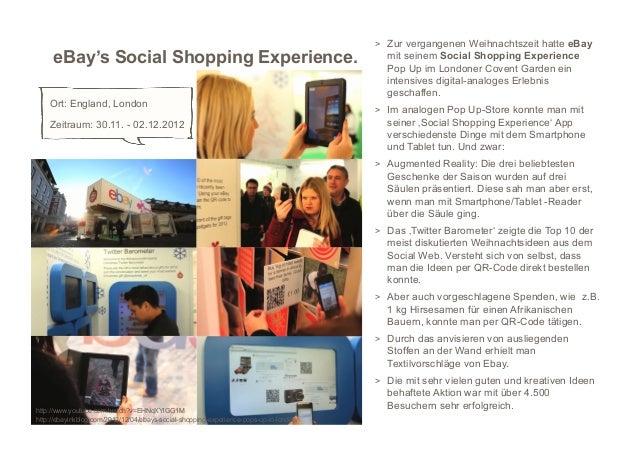 > Zur vergangenen Weihnachtszeit hatte eBay     eBay's Social Shopping Experience.                                       ...