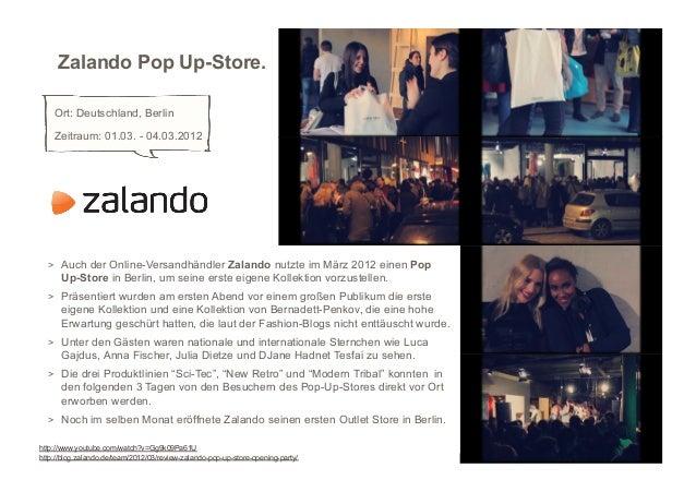 Zalando Pop Up-Store.    Ort: Deutschland, Berlin    Zeitraum: 01.03. - 04.03.2012  > Auch der Online-Versandhändler Zala...