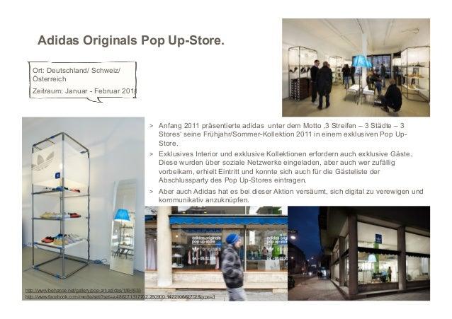 Adidas Originals Pop Up-Store.  Ort: Deutschland/ Schweiz/  Österreich  Zeitraum: Januar - Februar 2011                   ...
