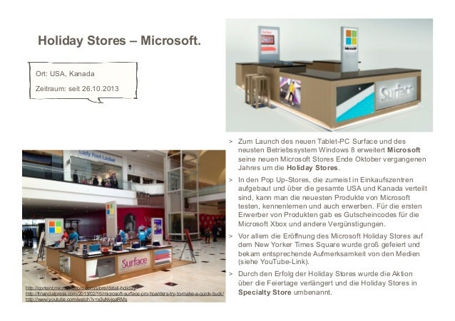 Holiday Stores – Microsoft.    Ort: USA, Kanada    Zeitraum: seit 26.10.2013                                              ...