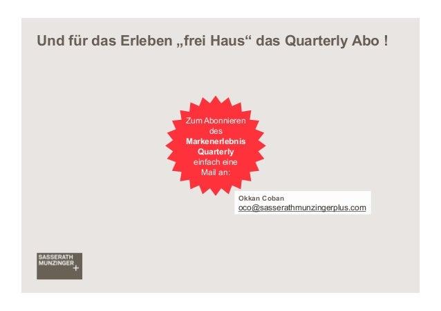 """Und für das Erleben """"frei Haus"""" das Quarterly Abo !                     Zum Abonnieren                           des      ..."""