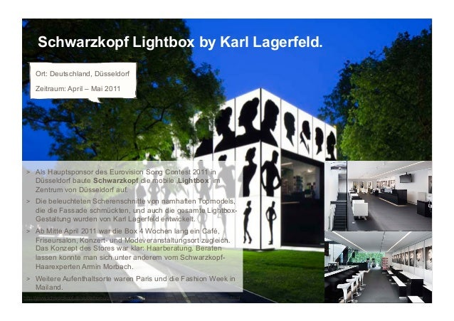 Schwarzkopf Lightbox by Karl Lagerfeld.     Ort: Deutschland, Düsseldorf     Zeitraum: April – Mai 2011 > Als Hauptsponso...