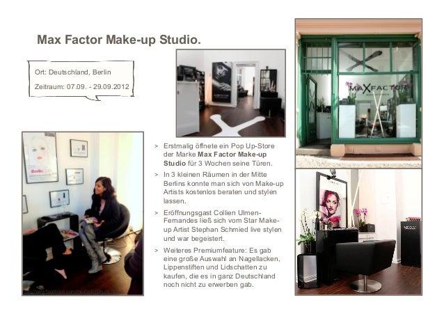 Max Factor Make-up Studio.    Ort: Deutschland, Berlin    Zeitraum: 07.09. - 29.09.2012                                   ...