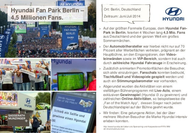 > Auf der größten Fanmeile Europas, dem Hyundai Fan- Park in Berlin, feierten 4 Wochen lang 4,5 Mio. Fans aus Deutschland ...