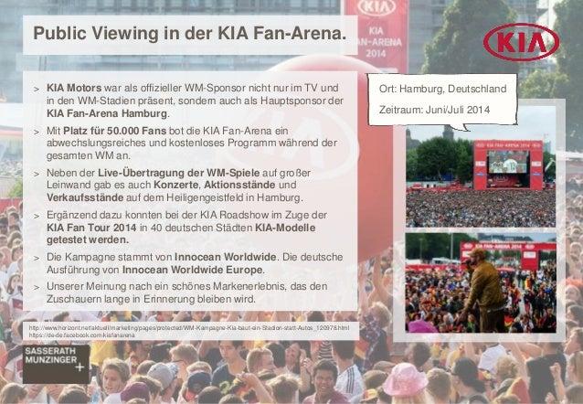 Public Viewing in der KIA Fan-Arena. > KIA Motors war als offizieller WM-Sponsor nicht nur im TV und in den WM-Stadien prä...