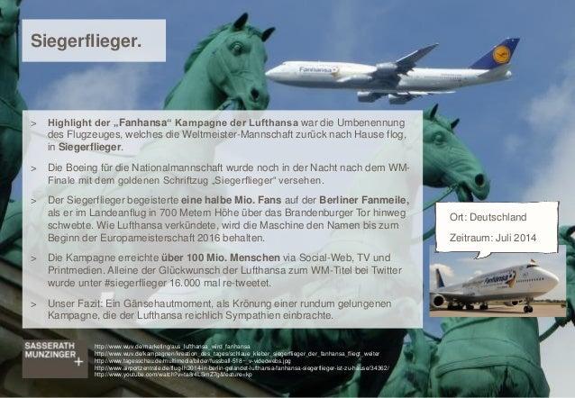 """> Highlight der """"Fanhansa"""" Kampagne der Lufthansa war die Umbenennung des Flugzeuges, welches die Weltmeister-Mannschaft z..."""