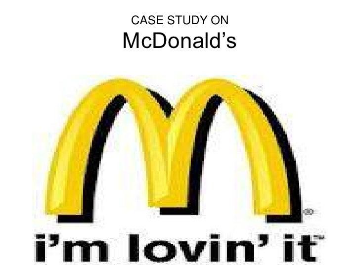 CASE STUDY ONMcDonald's