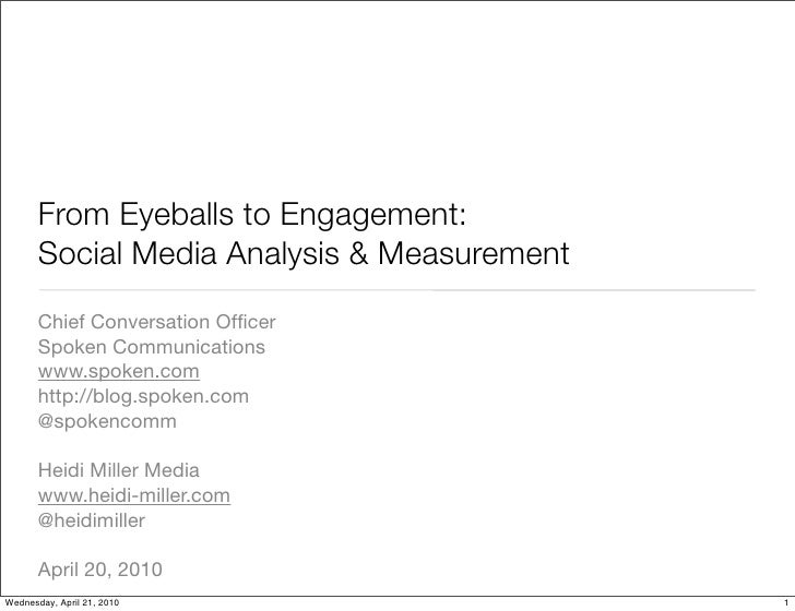 From Eyeballs to Engagement:        Social Media Analysis & Measurement        Chief Conversation Officer        Spoken Com...