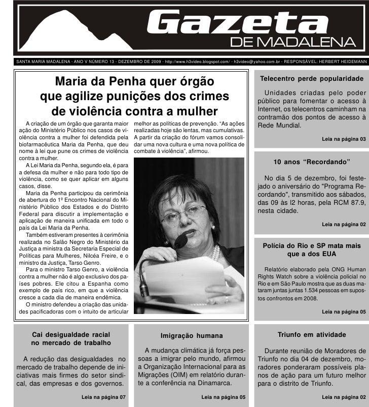Página 1                                            Gazeta de Madalena - Edição 13 - Dezembro de 2009     SANTA MARIA MADA...