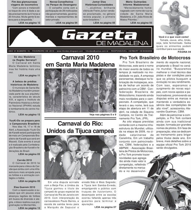 Edição 15das glamourosas     Fim - Fevereiro de 2010             Novos Conselheiros                   Gazeta de Madalena  ...