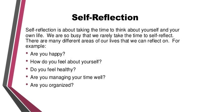 Self-Reflection: How to Do It Right