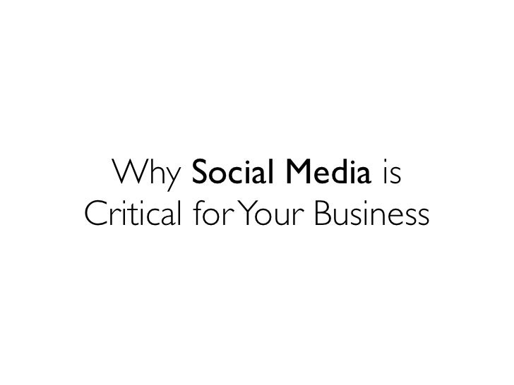 Why Social Media is Critical for Your Business