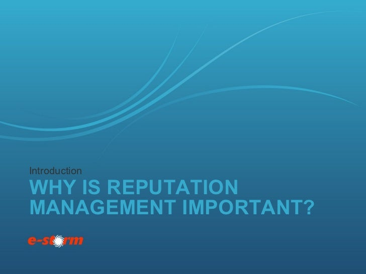 Social Media & Reputation Management: The Why and The How Slide 2