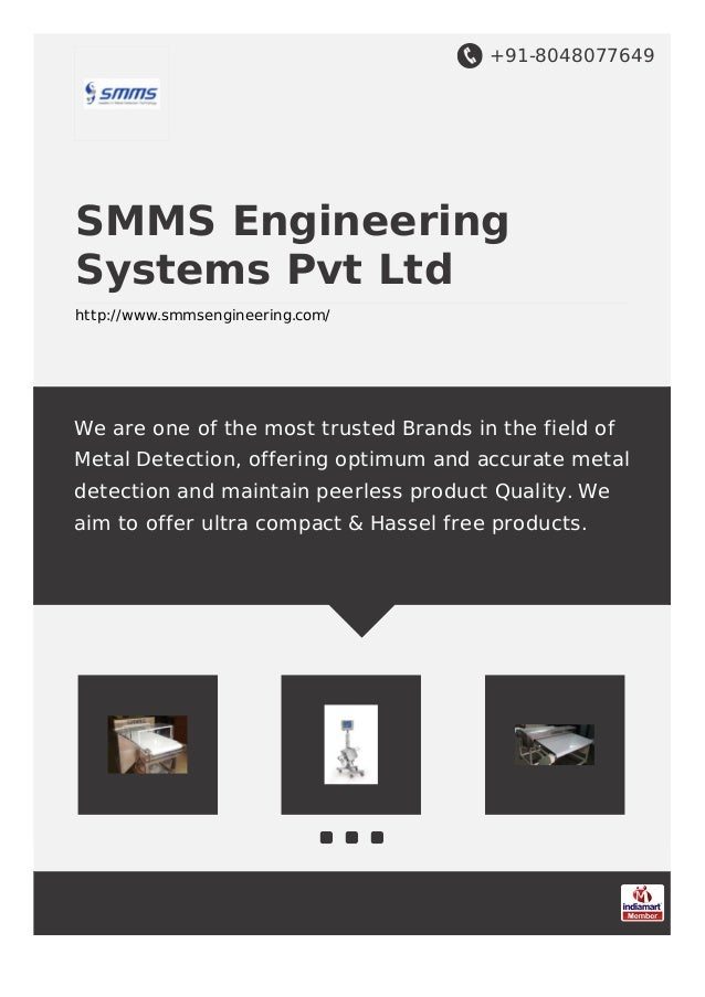 +91-8048077649 SMMS Engineering Systems Pvt Ltd http://www.smmsengineering.com/ We are one of the most trusted Brands in t...
