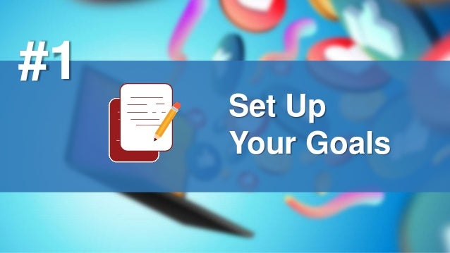 Set Up Your Goals #1