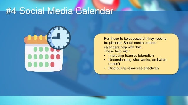 O #4 Social Media Calendar For these to be successful, they need to be planned. Social media content calendars help with t...