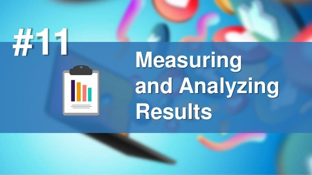 Measuring and Analyzing Results #11