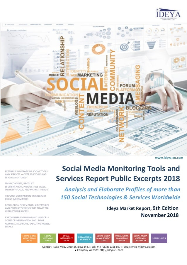 Analysis and Elaborate Profiles of more than 150 Social Technologies & Services Worldwide Ideya Market Report, 9th Edition...