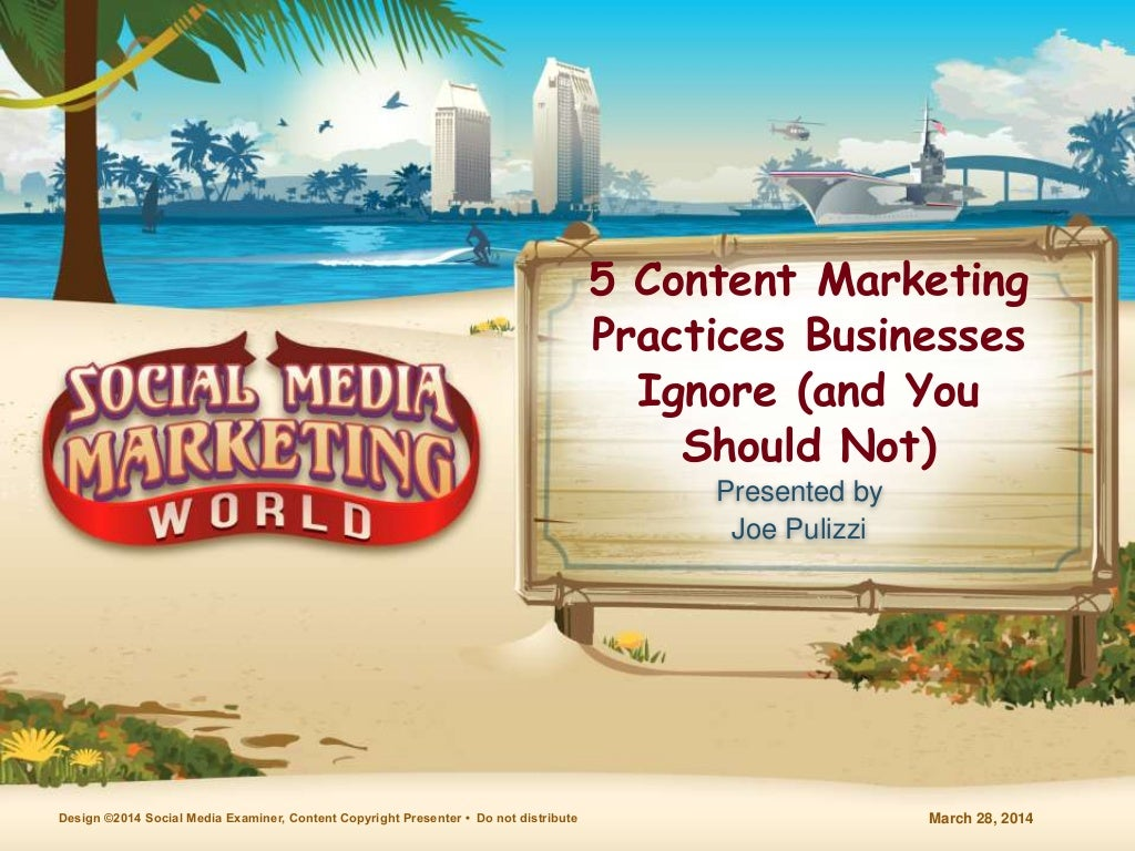 5 Content Marketing Practices Businesses Ignore (and You Should Not) #SMMW14