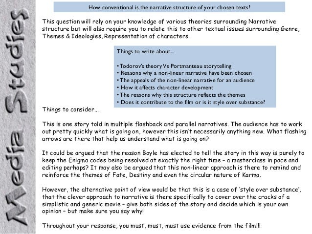 How conventional is the narrative structure of your chosen texts? This question will rely on your knowledge of various the...