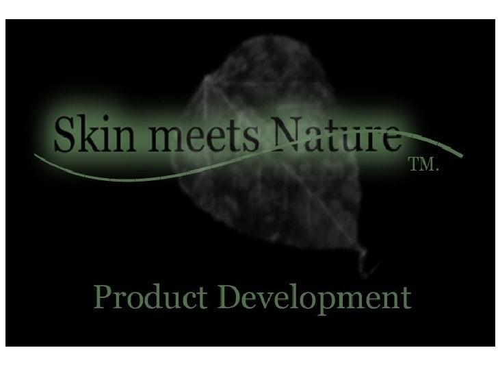 Sm N Product Development