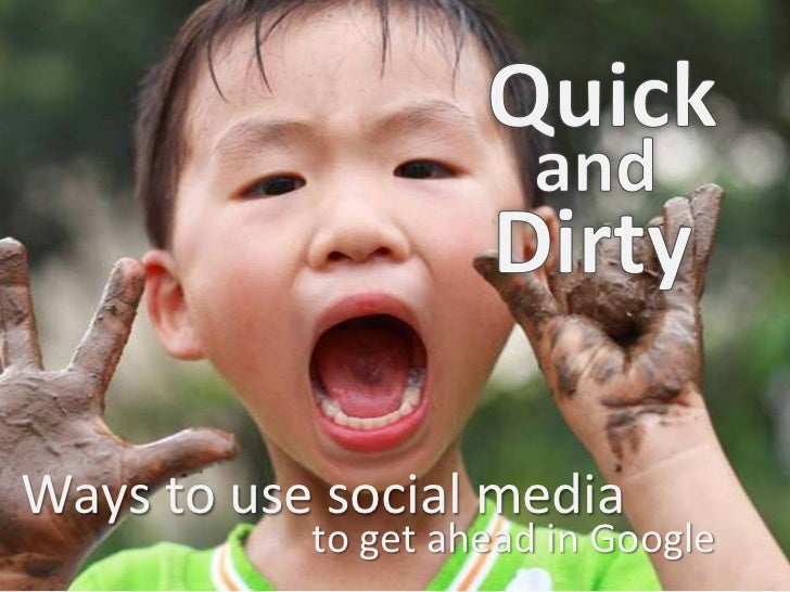 Ways to use social media           to get ahead in Google