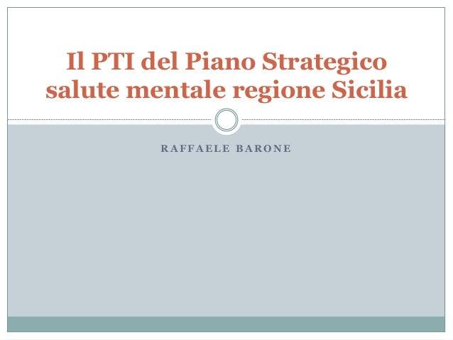 Pti del piano strategico salute mentale regione for Pti regione sicilia