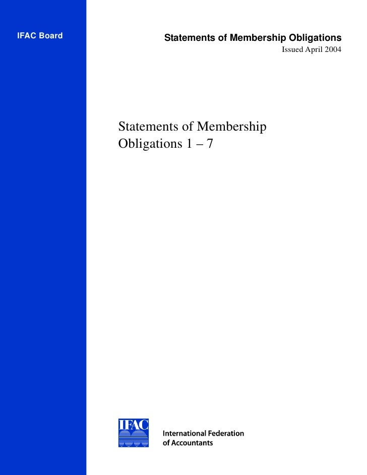 IFAC Board          Statements of Membership Obligations                                            Issued April 2004     ...