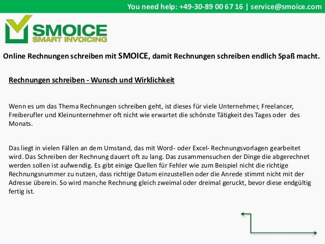 You need help: +49-30-89 00 67 16 | service@smoice.com Rechnungen schreiben - Wunsch und Wirklichkeit Wenn es um das Thema...