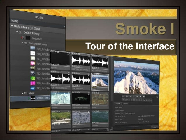 Smoke ITour of the Interface