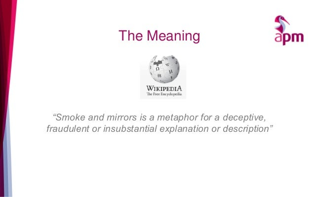 Benefits realisation getting beyond the smoke and mirros for Mirror meaning