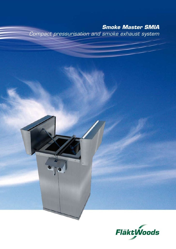 Smoke Master SMIA Compact pressurisation and smoke exhaust system