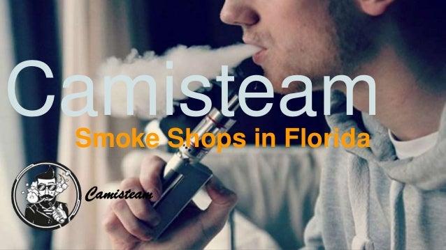 Smoke shops in florida - Camisteam