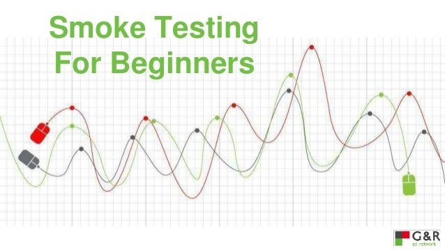 Smoke Testing For Beginners