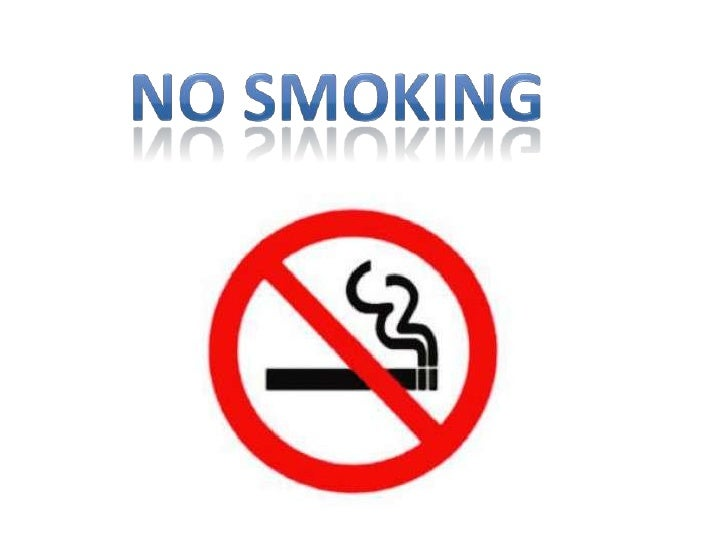 No smoking <br />