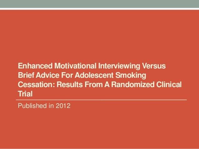 Motivational interviewing for smoking cessation.