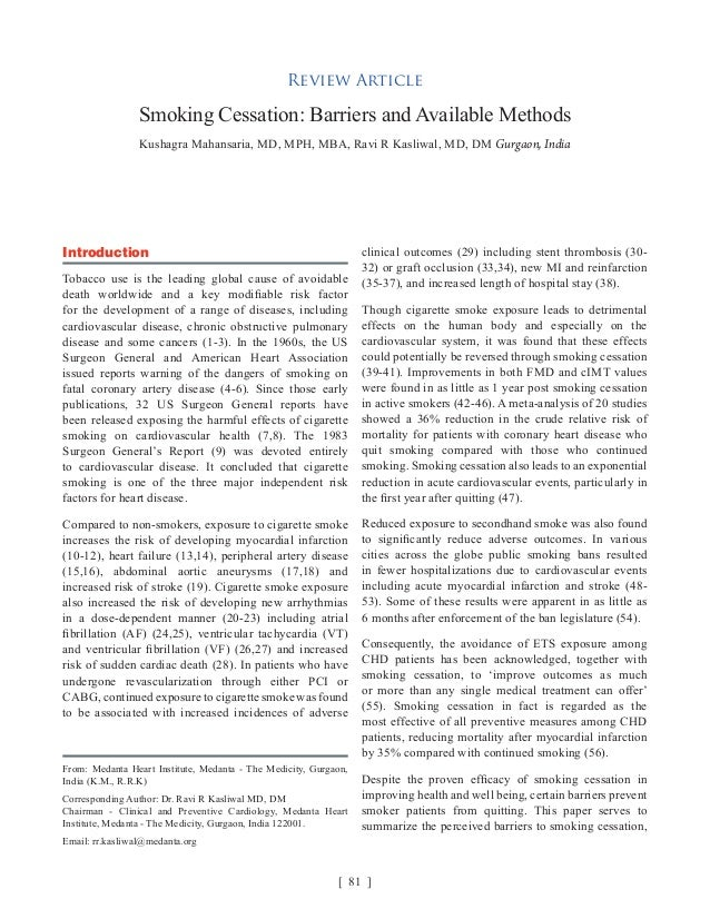 barriers to smoking cessation Young adulthood provides an enormous opportunity to alter trajectories of smoking behaviour for a large public health impact objective the purpose of this study was to examine correlates of perceived barriers to quitting smoking and reasons to quit in a sample of young adult current and former .