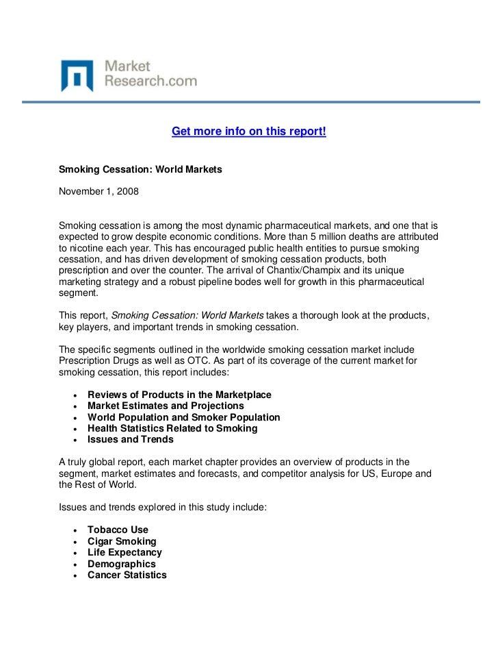Get more info on this report!Smoking Cessation: World MarketsNovember 1, 2008Smoking cessati...