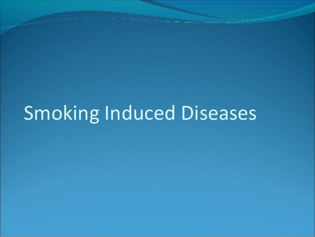 Smoking Induced Diseases