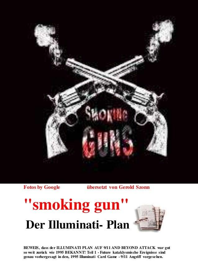 """Fotos by Google übersetzt von Gerold Szonn """"smoking gun"""" Der Illuminati- Plan BEWEIS, dass der ILLUMINATI PLAN AUF 9/11 AN..."""