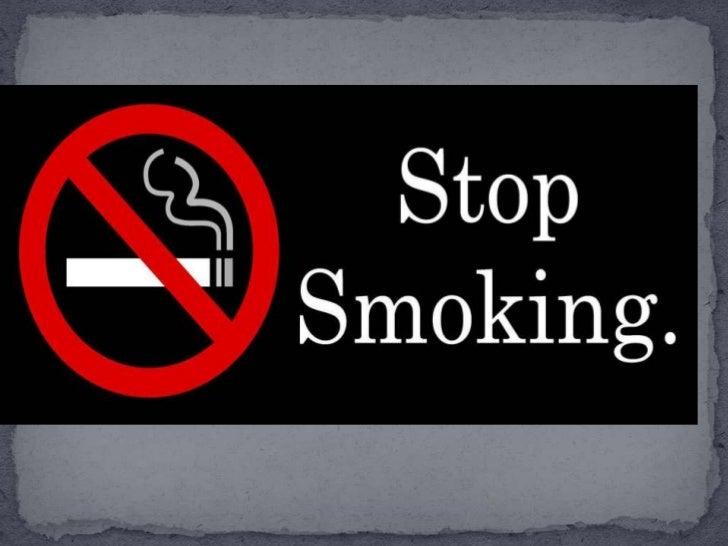 Please donot smoke becauseyou will get additedto smoking.