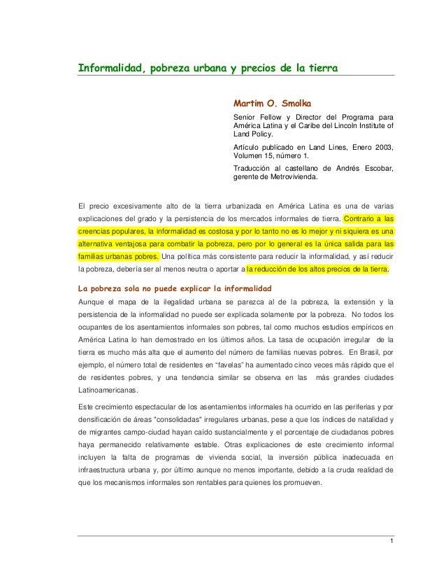 Informalidad, pobreza urbana y precios de la tierra                                                 Martim O. Smolka      ...