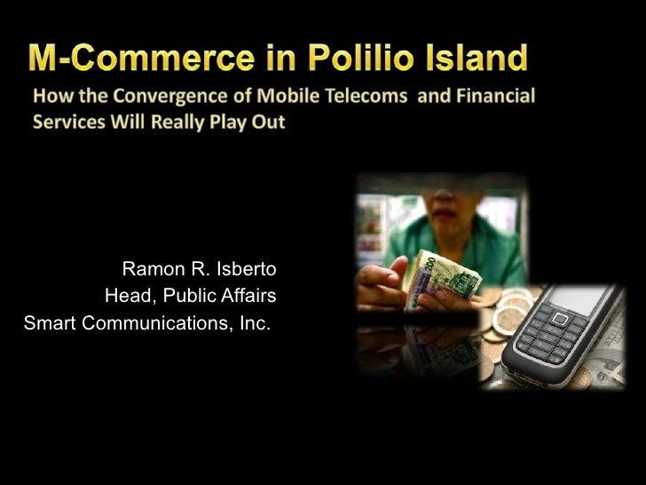 Ramon R. Isberto Head, Public Affairs Smart Communications, Inc.