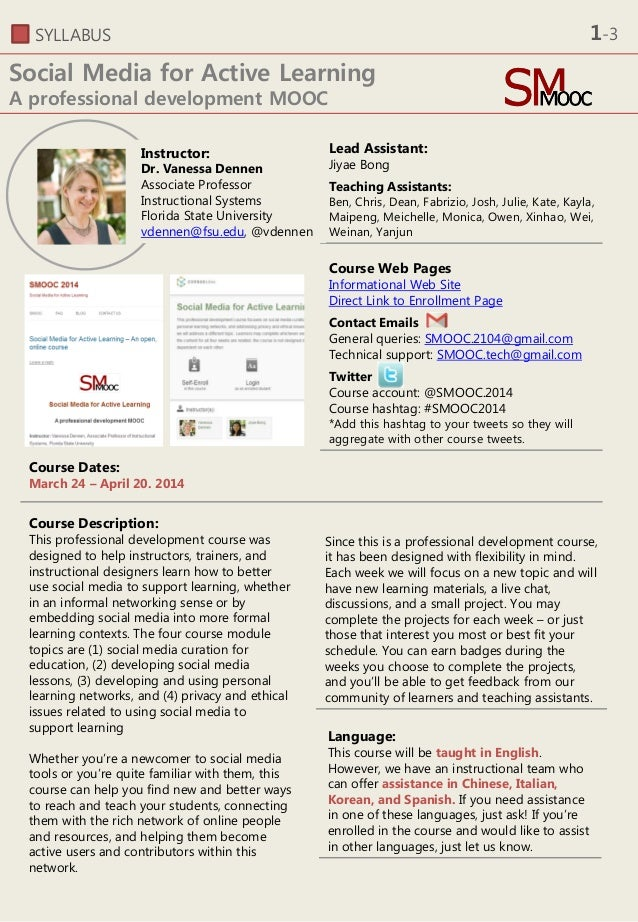 SYLLABUS Social Media for Active Learning A professional development MOOC Lead Assistant: Jiyae Bong Teaching Assistants: ...