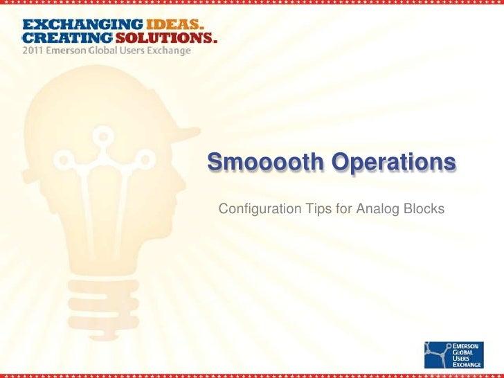 Smooooth OperationsConfiguration Tips for Analog Blocks