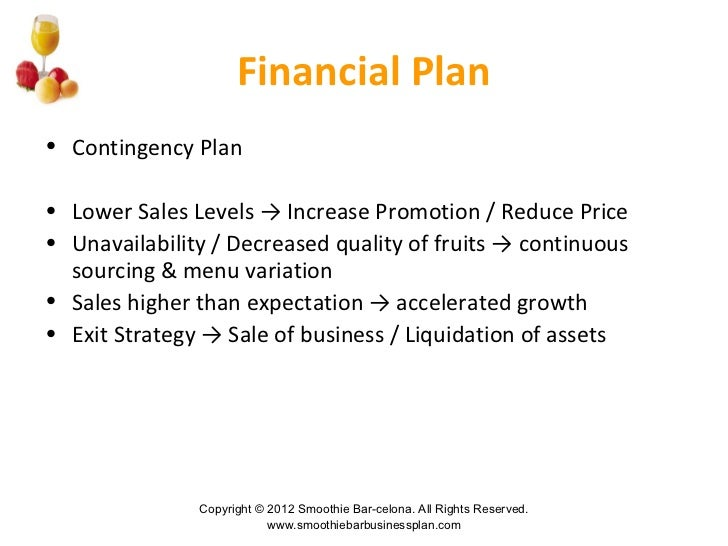Smoothie and juice bar business plan – Sample Business Contingency Plan